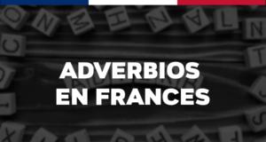Adverbios en francés