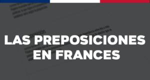 Las preposiciones en francés: ¿cuáles son?